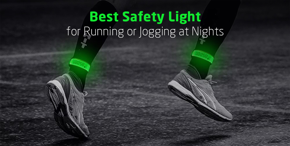 Best Safety Light for Running or Jogging at Nights